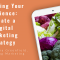 Webinar: Reaching Your Audience- Create a Digital Marketing Strategy