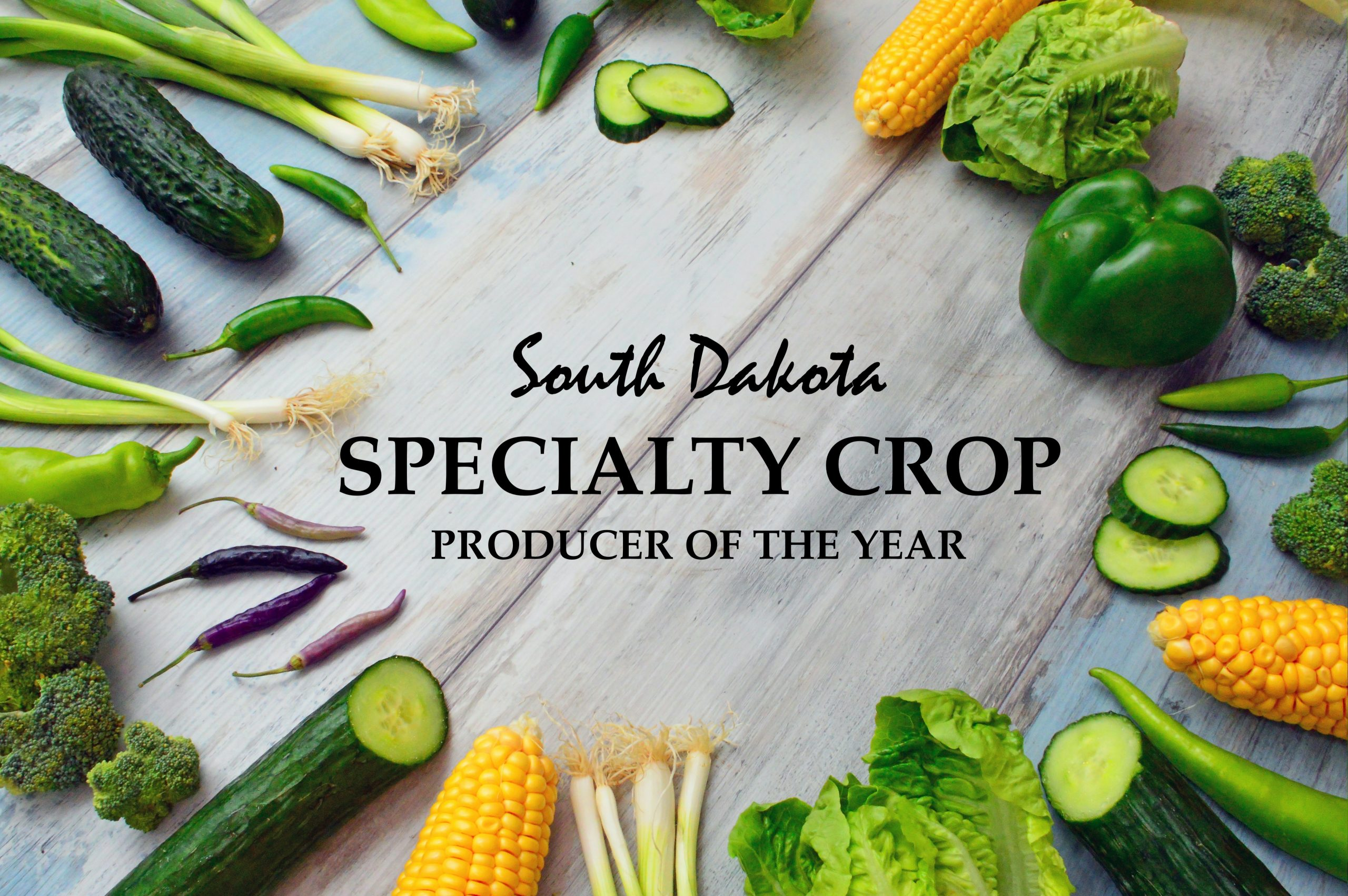 Seeking Nominations for S.D. Specialty Crop Producer of the Year